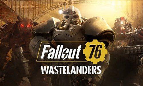 Fallout 76 Wastelanders уже можно скачать